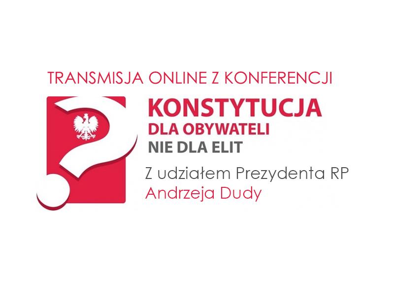 """Konstytucja dla obywateli - konferencja NSZZ """"Solidarność"""""""