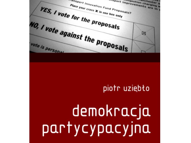 Demokracja partycypacyjna - Piotr Uziębło