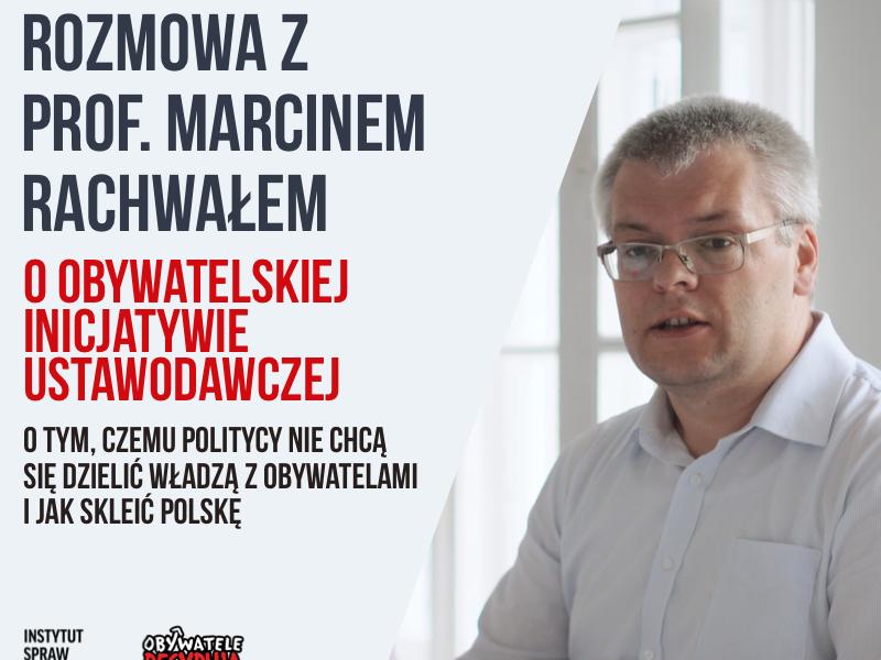 Wywiad z Marcinem Rachwałem